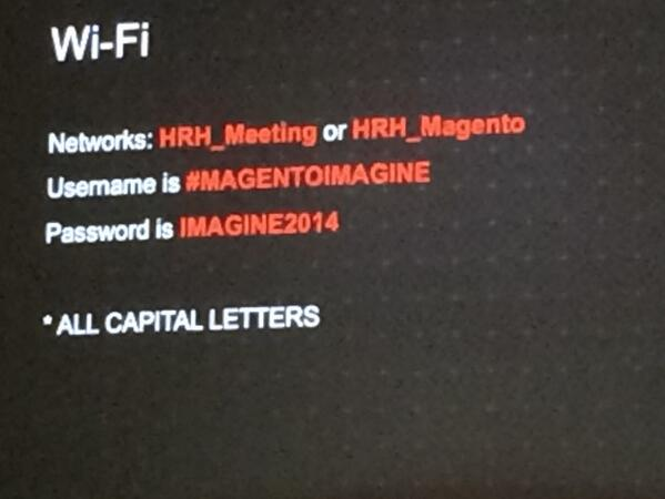 wsa_daniel: Here's the details you need to get online at #MagentoImagine #HashtagWiFi http://t.co/v6egXBBqKr