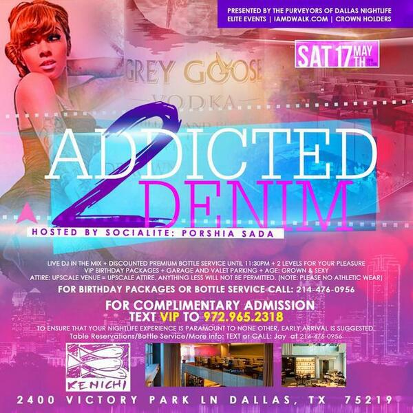 """@jsmoove088: {Sat 5-17} The Sexy @PorshiaSada Host #KenichiLounge 4 The Big #Addicted2Denim Party! http://t.co/ednKxdVQT0"""