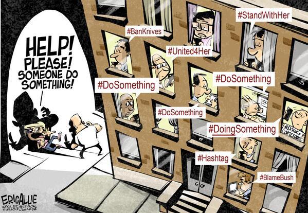 Como la vida misma Hashtag activism. Cartoon http://t.co/kjtMdMzqz6 http://t.co/c72j55BWH4 (via @ericallie)