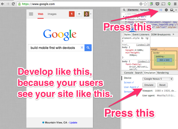 Try developing with Chrome DevTool's mobile emulation turned on. All the time. http://t.co/I8gjrl0pXe