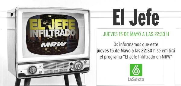 'El Jefe' se infiltra esta noche en #MRW. Síguelo a partir de las 22.30 horas en 'La Sexta' http://t.co/Ckm1ZB2U4n http://t.co/eK5IMikxIY