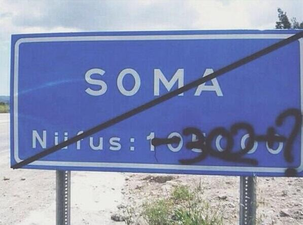 Soma has been crossed out and the number of manslaughtered miners has been taken away from its population. (c) Yağmur Yahşi, 16 Mayıs 2014