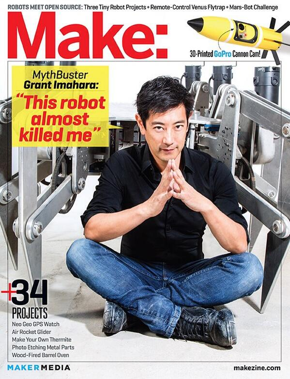 Grant Imahara On Twitter Woohoo Im On The Cover Of At Make