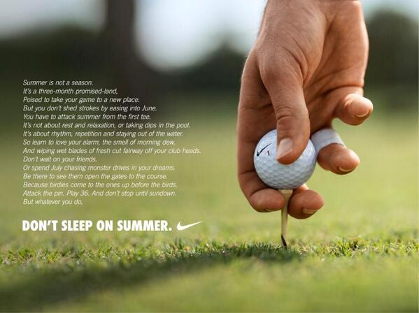 Nike Golf On Twitter Summer Doesn T Start On The Calendar It Starts On The Course Http T Co Nyhrvacpja