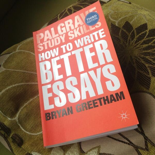 bryan greetham essay Unlike many essay writing books and courses, which begin with the perfect essay and then deconstruct it to show you how it works, this book begins where you begin and it uses all the creative and critical thinking skills you have to use to develop your ideas.