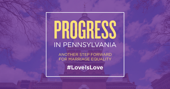 Today is a win for Pennsylvania, love, and families. Retweet if you agree. #LoveIsLove http://t.co/NBsX0yUxCb