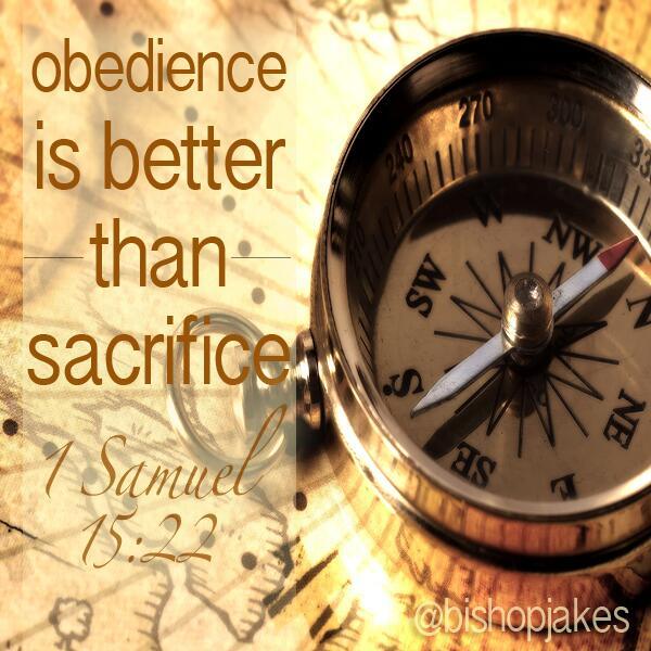 "Sacrifice Status: T.D. Jakes On Twitter: ""Obedience Is Better Than Sacrifice"