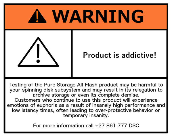 Awesome warning label #PureStorage http://t.co/s9jawt5R7M