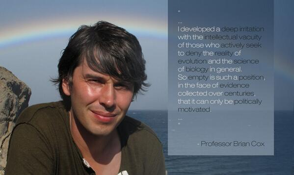 """To deny the reality of #evolution ... can only be politically motivated"" - @ProfBrianCox 