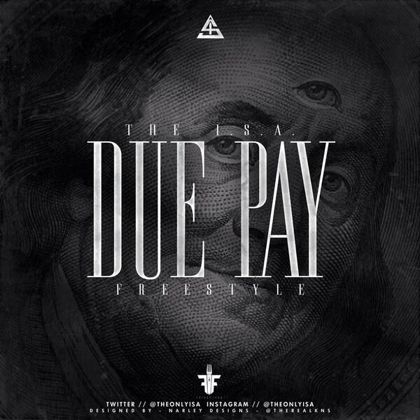 """Due Pay"" prod. @Mike_Kuz  Graphic x @TheRealKNS  #FridayFood  https://t.co/ce7yKn9hJ9 http://t.co/o8dRKZH8sZ"