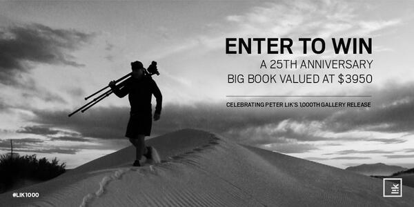 Enter to win a 25th Anniversary Big Book in celebration of Peter Lik's 1000th release http://t.co/0RNwKs7r3V #LIK1000 http://t.co/IMeQTaaUCj
