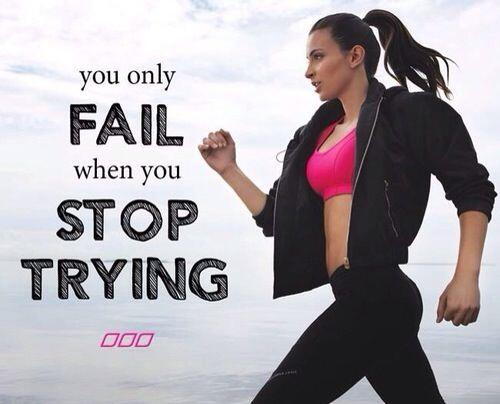 You only fail when you stop trying. http://t.co/eFSL9Ld2jL