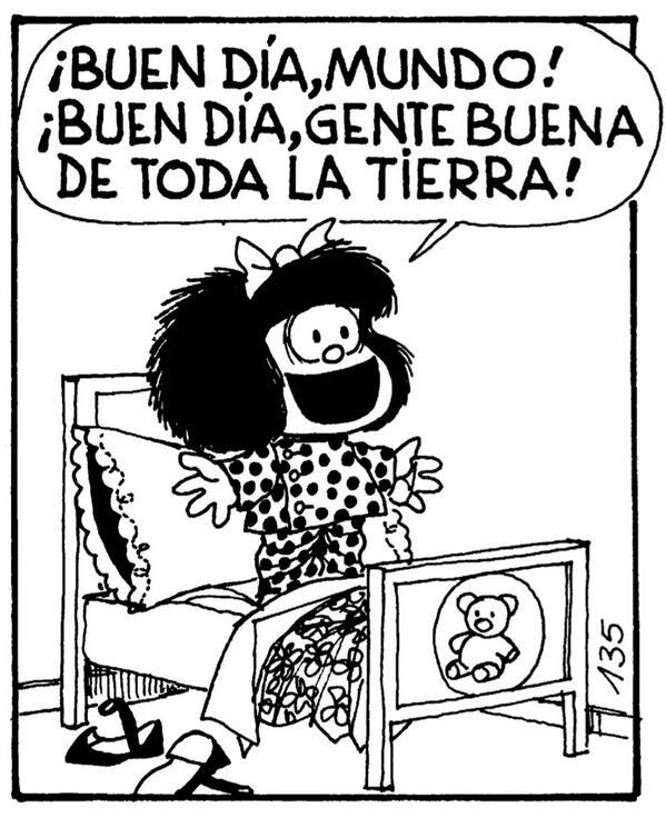Resultado de imagen para buen dia mafalda