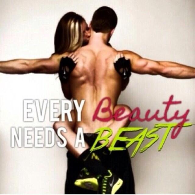Every Beauty Needs a Beast Fitness Every Beauty Needs a Beast