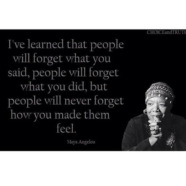 One of her many quotes that have changed the course of how I live my life #RIPmayaangelou http://t.co/KgaYUpmkpK