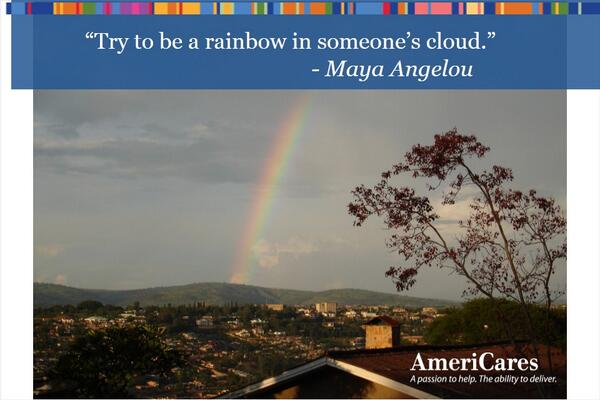 """Try to be a rainbow in someone else's cloud."" -- Maya Angelou #Wisdom #inspiration http://t.co/7rDvTDqKhX http://t.co/C0SJe69DVR"