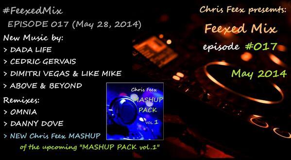 Chris Feex - Feexed Mix episode #017 (May 2014)