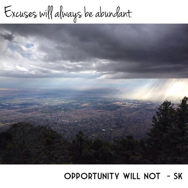 Today happens once. Get busy living life like tomorrow is something you can only earn.  Opportunity awaits. http://t.co/mqAKMxoydh