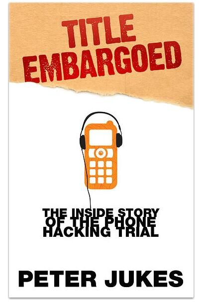 Thumbnail for In Praise of @PeterJukes covering the #HackingTrial
