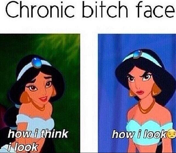 Lmao see Chronic Bitch Face