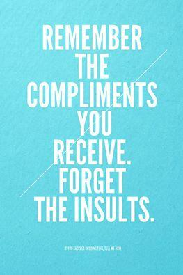 Twitter / JoyAndLife: Remember the compliments you ...
