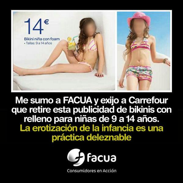 Me sumo a FACUA y exijo retirar esta #publi a Carrefour. Deleznable erotización de la infancia http://t.co/mocET556hp http://t.co/7KIbmnLGpZ