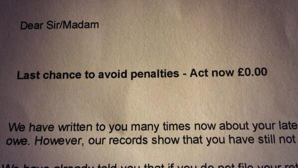 3rd letter from the tax man demanding I pay all the pennies I owe them (sum total, £0.00) http://t.co/ciYmIs8WA4
