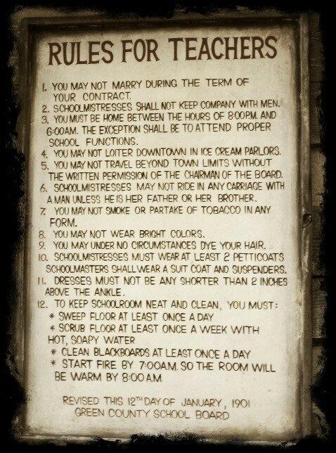 1901 rules for teachers, some things have moved on? others, not so much! http://t.co/3wqAeImSCR