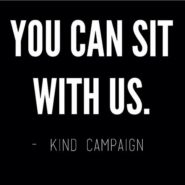 Can't we all just play nice? Everyone's already fighting their own battles. #kindcampaign http://t.co/1WoaKLptAp