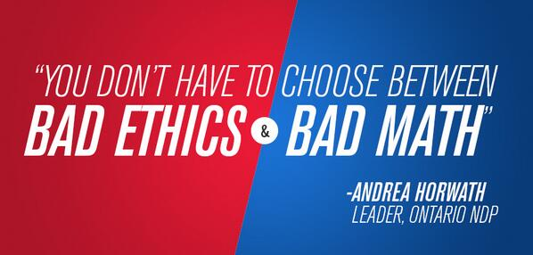 .@AndreaHorwath: This election, you don't have to choose between bad ethics and bad math #voteon #ondebate http://t.co/neyVbD1RHR
