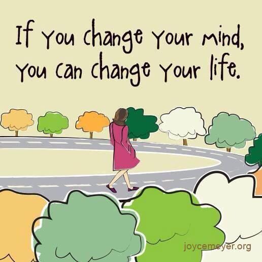 Twitter / JoyAndLife: If you change your mind, you ...