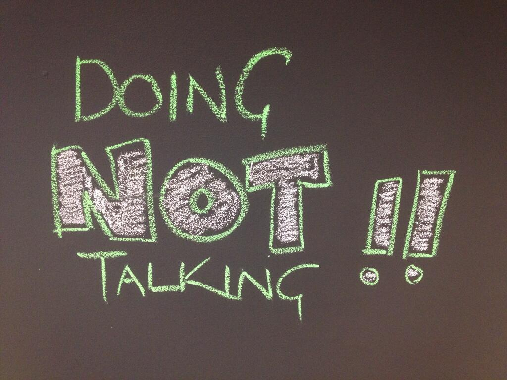 Doing NOT Talking