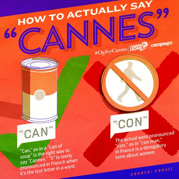 """No more cannestroversy then. RT @ogilvy: How to Say """"Cannes"""" #CannesLions #OgilvyCannes http://t.co/HEUKeUDgWB #SeeWhatiDidThere"""
