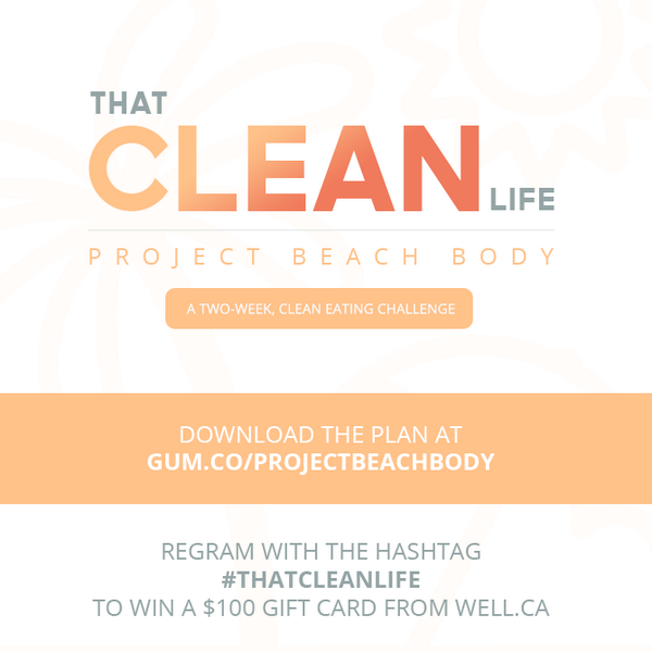 Last giveaway before Project Beach Body! RT to win a $100 gift card to pick up your clean essentials at well.ca! http://t.co/7VbGP399Q5
