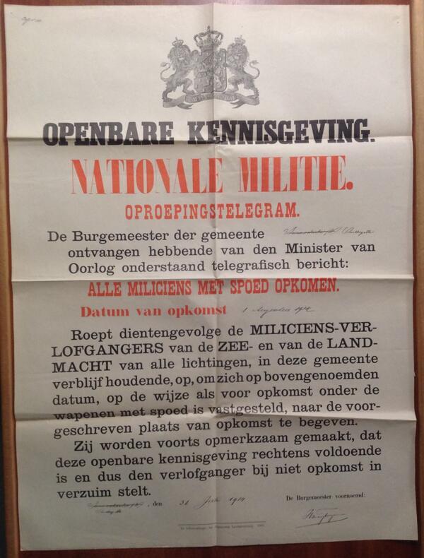 #WW1archives Oostkapelle 31/7/14 Alle dienstplichtigen moeten met spoed opkomen. Melden op 1 augustus http://t.co/vpEOHZGnDr