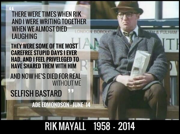 Ade Edmonson > #RikMayall #RIPRikMayall http://t.co/W2Aw0ylxxG