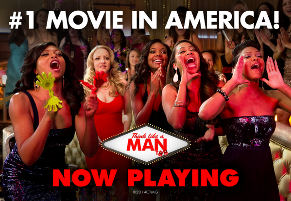 Thank you fans! #ThinkLikeAManToo is the #1 Movie in America! http://t.co/U68JZu3Ds6