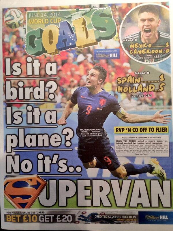 "My favourite. The Sun: ""Is it a bird? Is it a plane? No it's... SUPERVAN"" http://t.co/WEp6wizFxc"