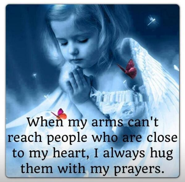 When my arms can&#39;t reach people who are close to my heart, I always hug them with my #prayers.&quot; <br>http://pic.twitter.com/qb51W9a9xF   #JoYTrain