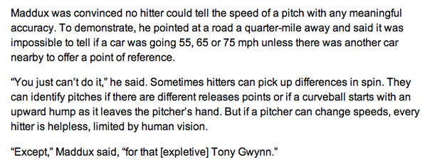 Sad about Tony Gwynn's passing. Greg Maddux had my favorite quote on TG http://t.co/6rezQ4fUN4