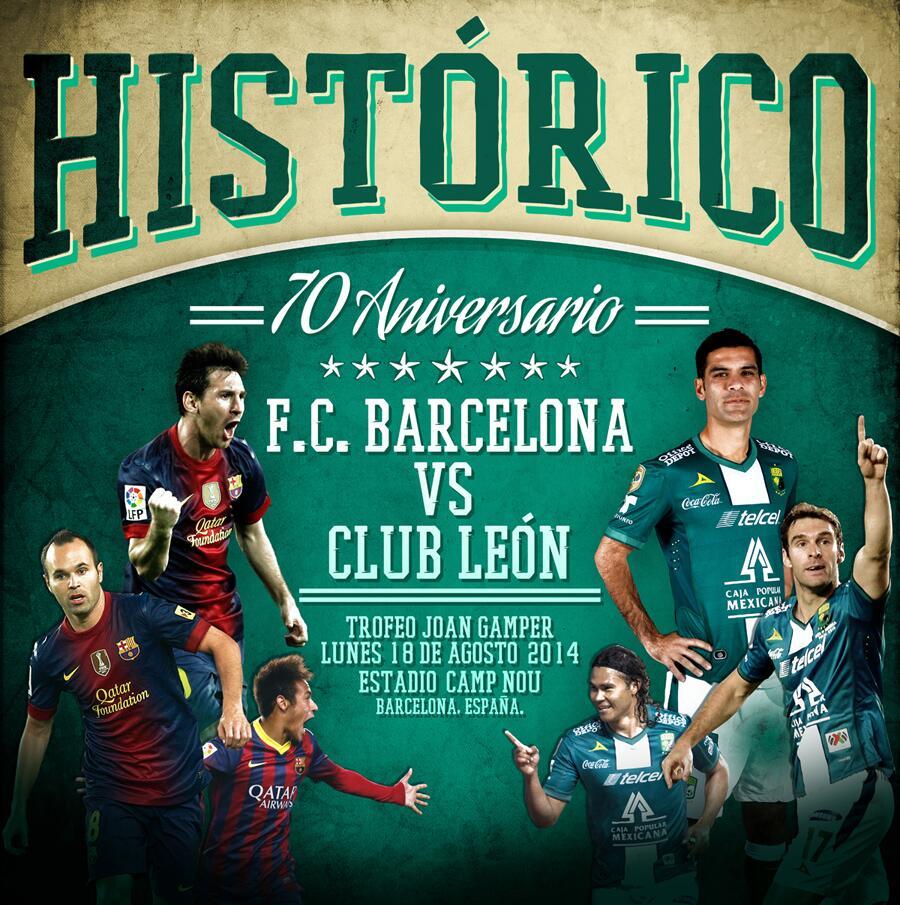 """Club León on Twitter: """"#Histórico @FCBarcelona vs. @clubleonfc   Trofeo Joan  Gamper   Barcelona, España   Agosto 2014. http://t.co/LAPfqDCONs"""""""