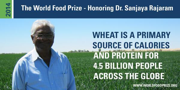 Our 2014 @WorldFoodPrize Laureate hails from #India & spent his life working on #wheat at @CIMMYT in #Mexico! http://t.co/XGip2wUezX