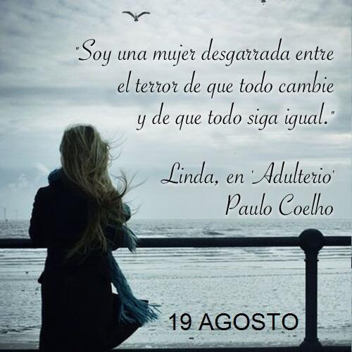 Paulo Coelho On Twitter 19 Agosto En Espanol Httptco