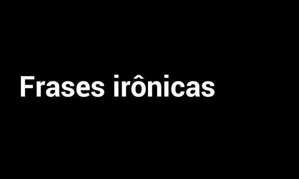 Frases Ironicas On Twitter Httptco0jrc4lkcvp