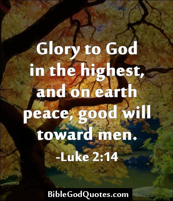 Bible God Quotes On Twitter Glory To God In The Highest Httpt