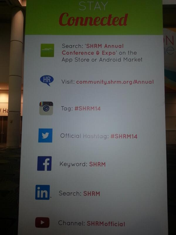 Stay connected at #SHRM14 http://t.co/6maX9KTiwa