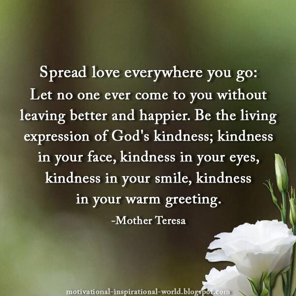 Roy T Bennett On Twitter Spread Love Everywhere You Go