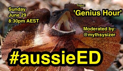 Spread the word. @mythsysizer is hosting next week's #aussieED chat on the much anticipated topic of 'Genius Hour' http://t.co/cW1E8TqEXy