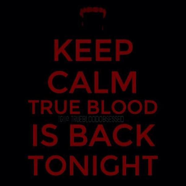 TONIGHT!! East coast only 4 hours til the premiere!! @TrueBloodHBO #TrueToTheEnd  RT http://t.co/f8wRlPoPIx