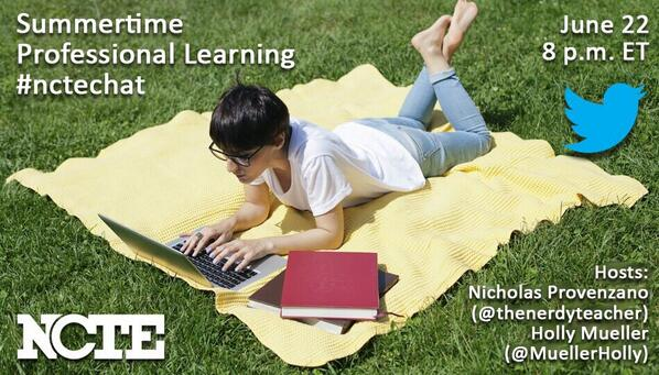 Set your alarm for 8:00 pm ET to talk w/ @MuellerHolly & me about summertime prof. learning! @ncte #nctechat http://t.co/A5BgJfjwhb